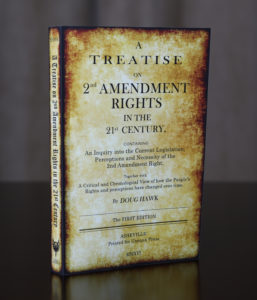 A Treatise on 2nd Amendment Rights in the 21st Century (img 2)